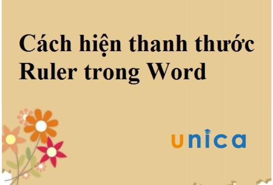 Hướng dẫn cách để hiện thanh thước ruler trong word