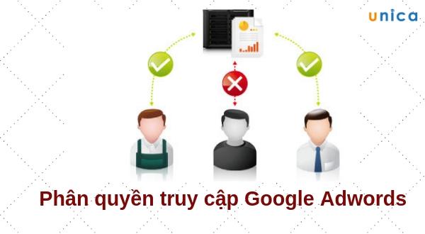 Hướng dẫn phân quyền truy cập quảng cáo Google Adwords