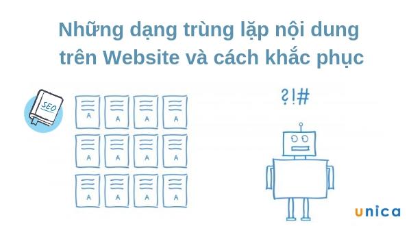 Những dạng trùng lặp nội dung trên Website và cách khắc phục