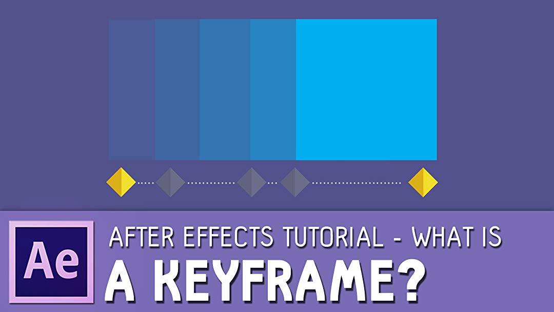 Keyframe là gì? Những kiến thức cần biết Keyframe