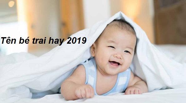 Đặt tên con trai 2019 hợp tuổi bố mẹ - Top 10 tên con trai hay, ý nghĩa