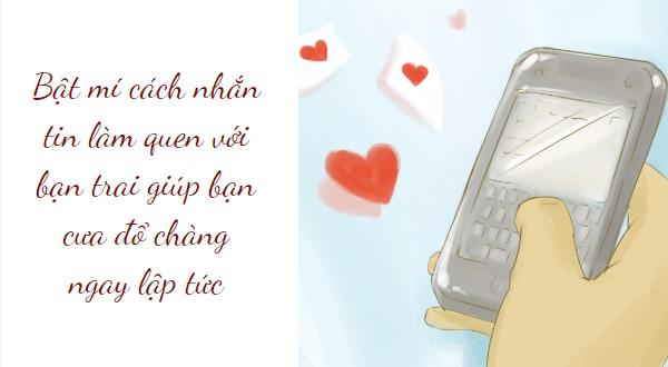 Bật mí cách nhắn tin làm quen với bạn trai giúp bạn cưa đổ chàng ngay lập tức