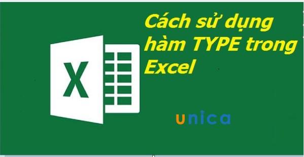 Cách dùng hàm TYPE để xác định kiểu giá trị trong Excel