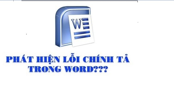 Cách kiểm tra lỗi chính tả trong Word