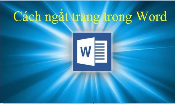 Cách ngắt trang trong Word đơn giản