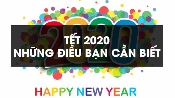 Tết 2020 - Những điều cần biết về Tết 2020 cho mọi người