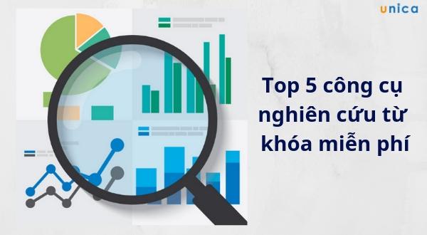 Top 5 công cụ nghiên cứu từ khóa miễn phí